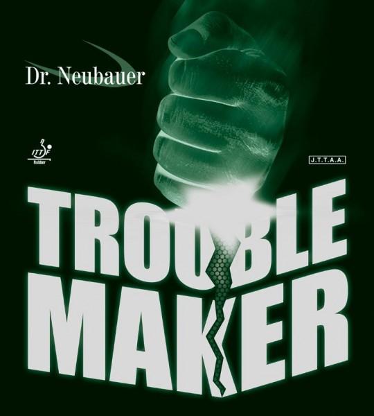 Dr. Neubauer Belag Trouble Maker
