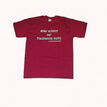 """Kult T-Shirt """"Alter schützt vor Tischtennis nicht"""""""